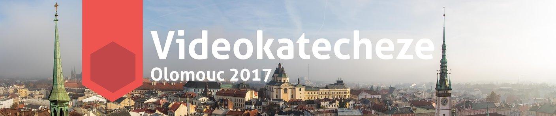 Nebojte se - video katecheze Olomouc 2017