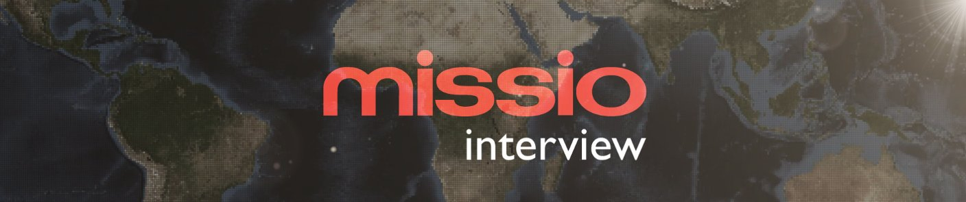 Missio interview