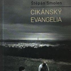 Dealer a gambler, svědci Kristovy lásky v Cikánských evangeliích Štěpána Smolena